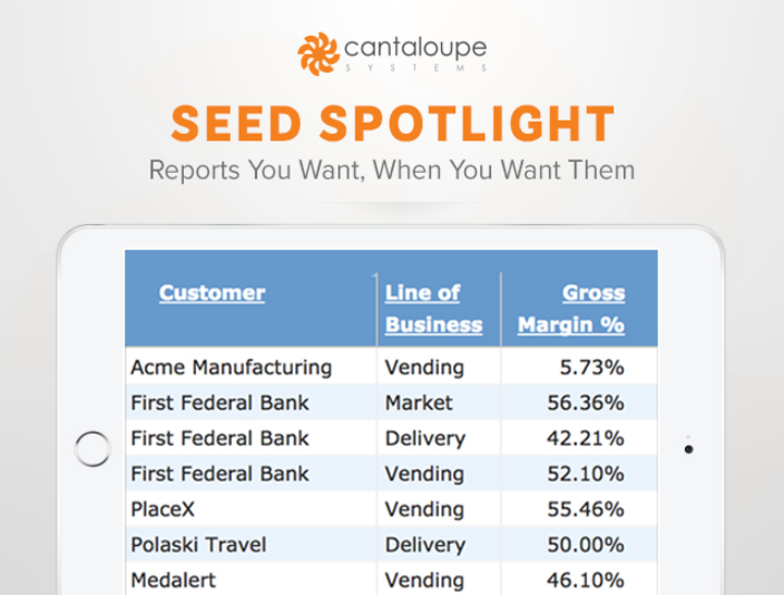 Cantaloupe Systems Launches Seed Spotlight Fast And Easy To Use Custom Reporting Tools For Seed Office Vending Market Watch Cantaloupe systems provides wireless machine monitoring and management solutions to the vending industry. cantaloupe systems launches seed
